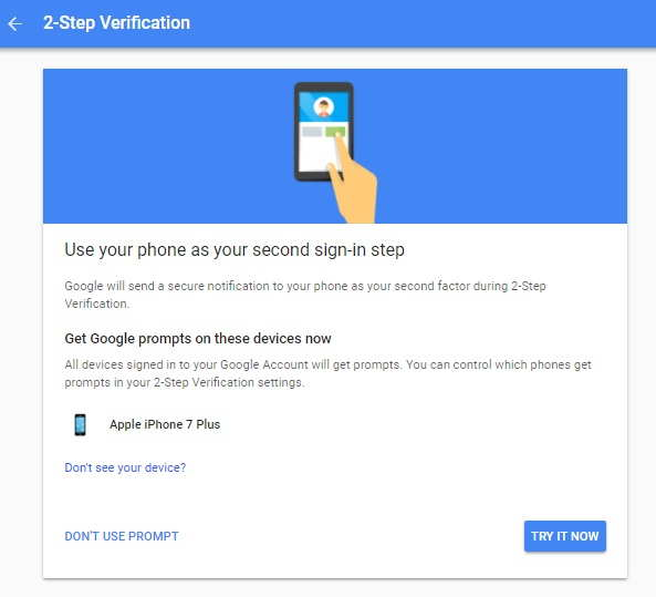 Use your phone as your second sign in step 2-Step Verification